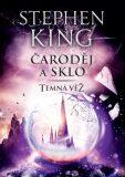 Čaroděj a sklo - Temná věž IV. - Stephen King