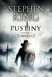 Pustiny - Temná věž III. - Stephen King