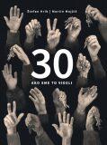 30 Ako sme to videli - Martin Mojžiš, Štefan Hríb