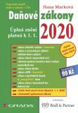 Daňové zákony 2020 - Úplná znění k 1. 1. 2020 - Hana Marková