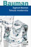Tekutá modernita - Zygmunt Bauman