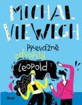 Převážně zdvořilý Leopold - Michal Viewegh