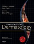 Neonatal and Infant Dermatology 3rd Edition - Lawrence Eichenfield