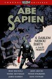 Abe Sapien 2 - S ďáblem nejsou žerty a další příběhy - Mike Mignola