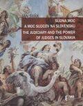 Súdna moc a moc sudcov na Slovensku - Ján Svák