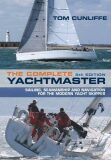 The Complete Yachtmaster - Cunliffe Tom