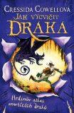 Jak vycvičit draka 6: Hrdinův atlas smrtících draků - Cressida Cowellová