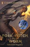 The Fork, the Witch, and the Worm: Tales from Alagaësia (Volume 1: Eragon) - Christopher Paolini