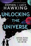 Unlocking the Universe - Stephen Hawking, ...