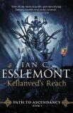 Kellanved's Reach: Path to Ascendancy Book 3 - Ian Cameron Esslemont