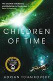 Children of Time - Adrian Tchaikovsky