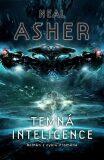 Temná inteligence - Asher Neal