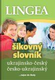 Ukrajinsko-český česko-ukrajinský šikovný slovník - kolektiv autorů,
