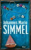 Jen vítr to ví - Johannes Mario Simmel