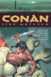 Conan 4: Síně mrtvých - Robert E. Howard