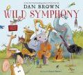 Wild Symphony - Dan Brown