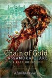 Last Hours 1 Chain of Gold - Cassandra Clare