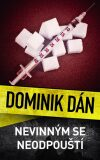 Nevinným se neodpouští - Dominik Dán