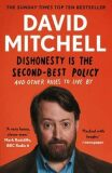 Dishonesty is the Second-Best Policy - David Mitchell