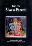 Šiva a Párvatí - Josef Fric