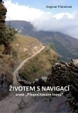 Životem s navigací - Dagmar Platošová