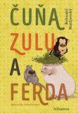 Čuňa, Zulu a Ferda - Bohumil Matějovský