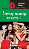 Červený mustang se nevrátil - Ivan Milan Jedlička