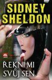 Řekni mi svůj sen - Sidney Sheldon