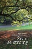 Život se stromy - Marie Hrušková