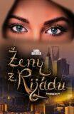 Ženy z Rijádu (2. vydanie) - Soňa Bulbeck