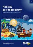 Aktivity pro dobrodruhy - Tajuplný ostrov - Renata Nováková, ...