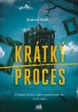 Krátký proces - Richard Sklář