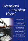 Účetnictví a finanční řízení - Miroslav Máče