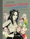 Školnice Valerie v podezření - Zuzana Pospíšilová, ...