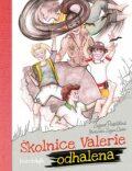 Školnice Valerie odhalena - Zuzana Pospíšilová, ...