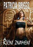 Říční znamení - Patricia Briggs