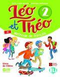 Léo et Théo 2 Livre de l'éleve - Dominique Guillemant, ...