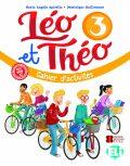 Léo et Théo 3 Cahier d'activités + CD audio - Dominique Guillemant, ...