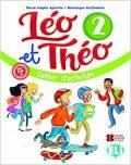 Léo et Théo 2 Cahier d'activités + CD audio - Dominique Guillemant, ...
