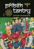 Příběh tantry - Viliam Poltikovič