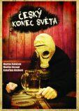 Český konec světa - Kateřina Hejlová, ...