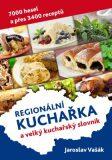 Česká kuchařka a velký kuchařský slovník - Jaroslav Vašák