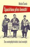 Špacírkou přes čenich - Michal Šanda