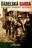 Ďábelská garda - George Robert Elford