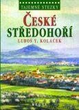 České středohoří - Luboš Y. Koláček