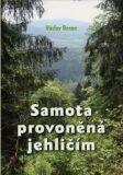 Samota provoněná jehličím - Václav Beran