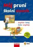 Můj první školní slovník AČ-ČA - kolektiv autorů