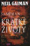 Sandman 7 - Krátké životy - Neil Gaiman