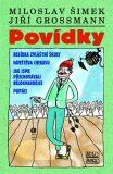 Povídky - Šimek a Grossmann - Miloslav Šimek, ...