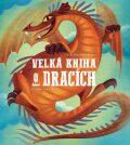 Velká kniha o dracích - Federica Magrinová